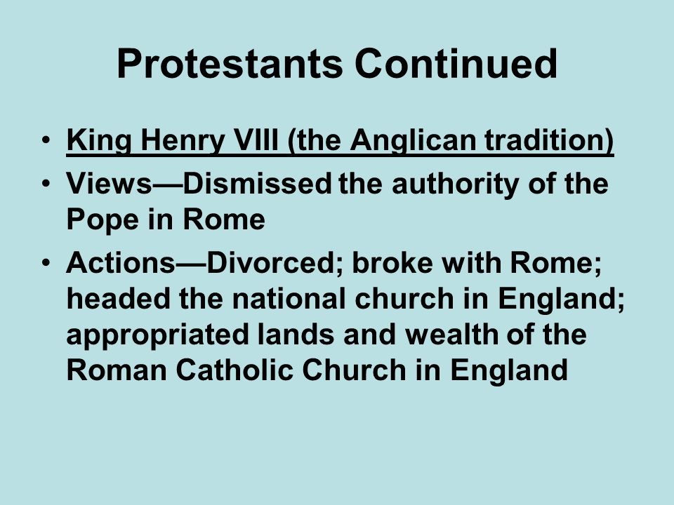 Protestants Continued