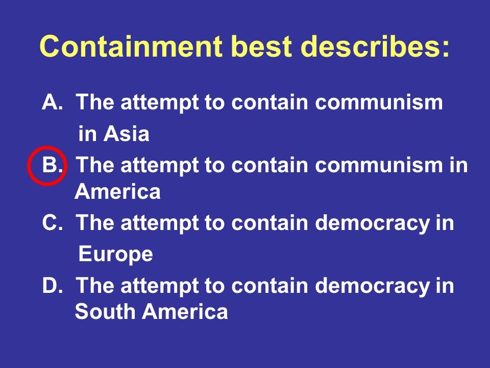 Containment best describes: