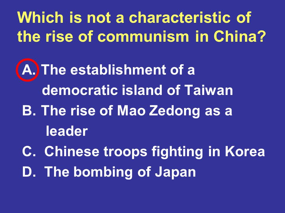 Which is not a characteristic of the rise of communism in China