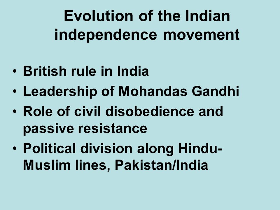 Evolution of the Indian independence movement