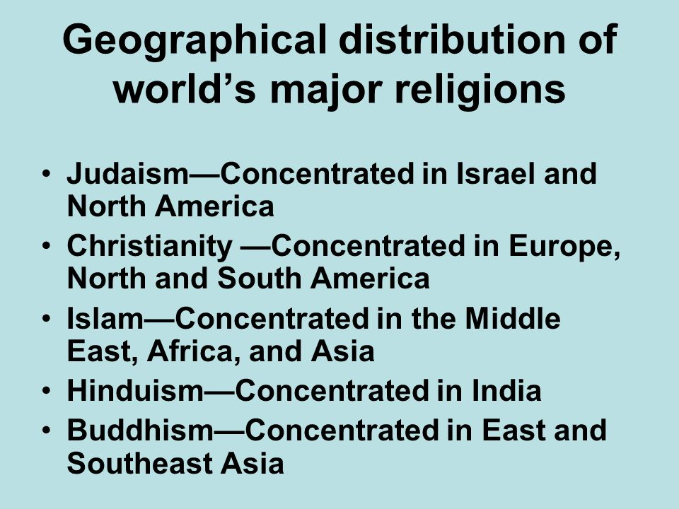 Geographical distribution of world's major religions