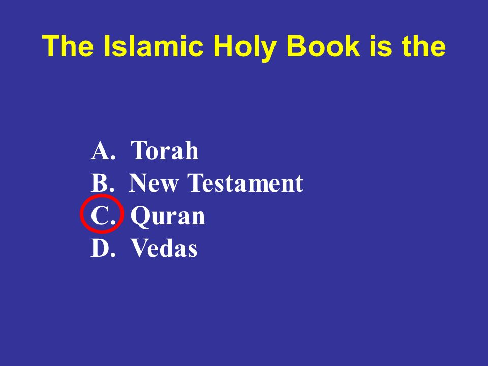 The Islamic Holy Book is the