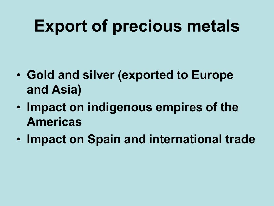 Export of precious metals