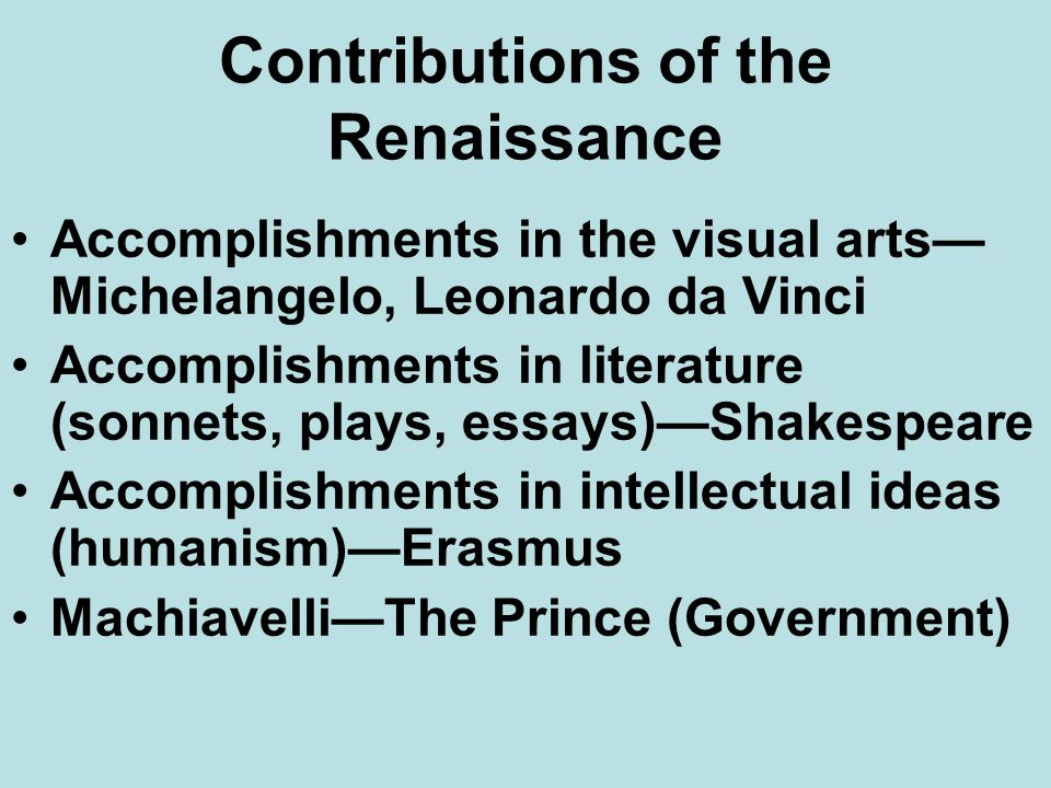 Contributions of the Renaissance
