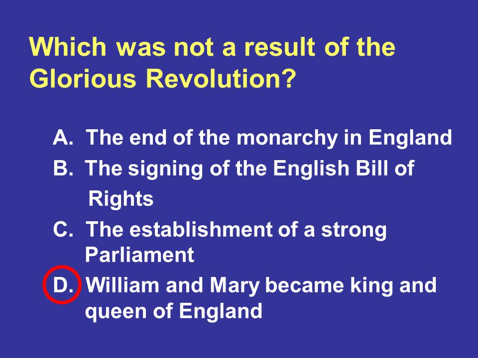 Which was not a result of the Glorious Revolution