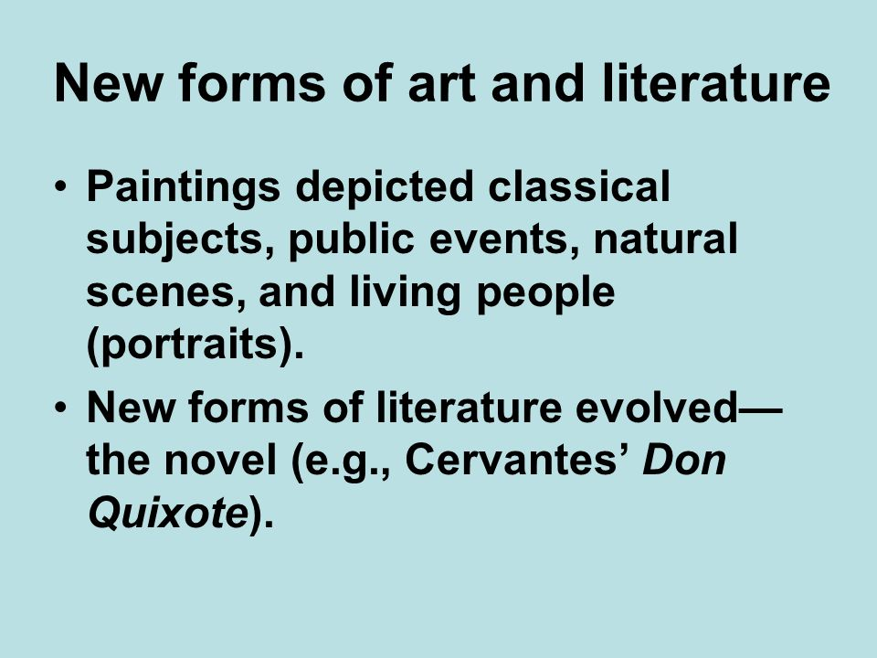 New forms of art and literature