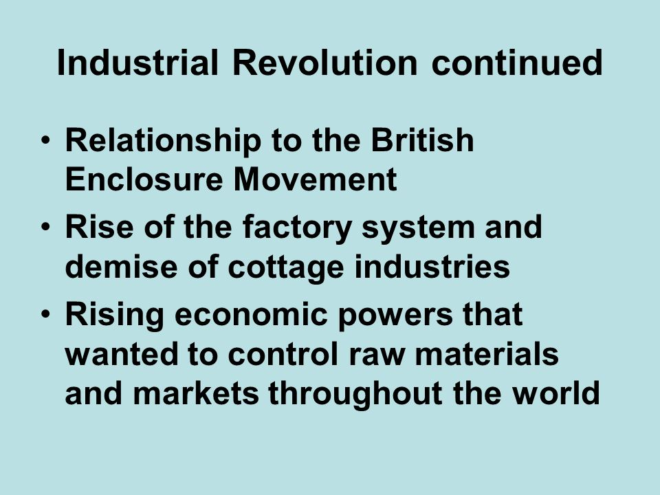 Industrial Revolution continued