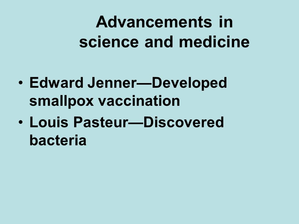 Advancements in science and medicine