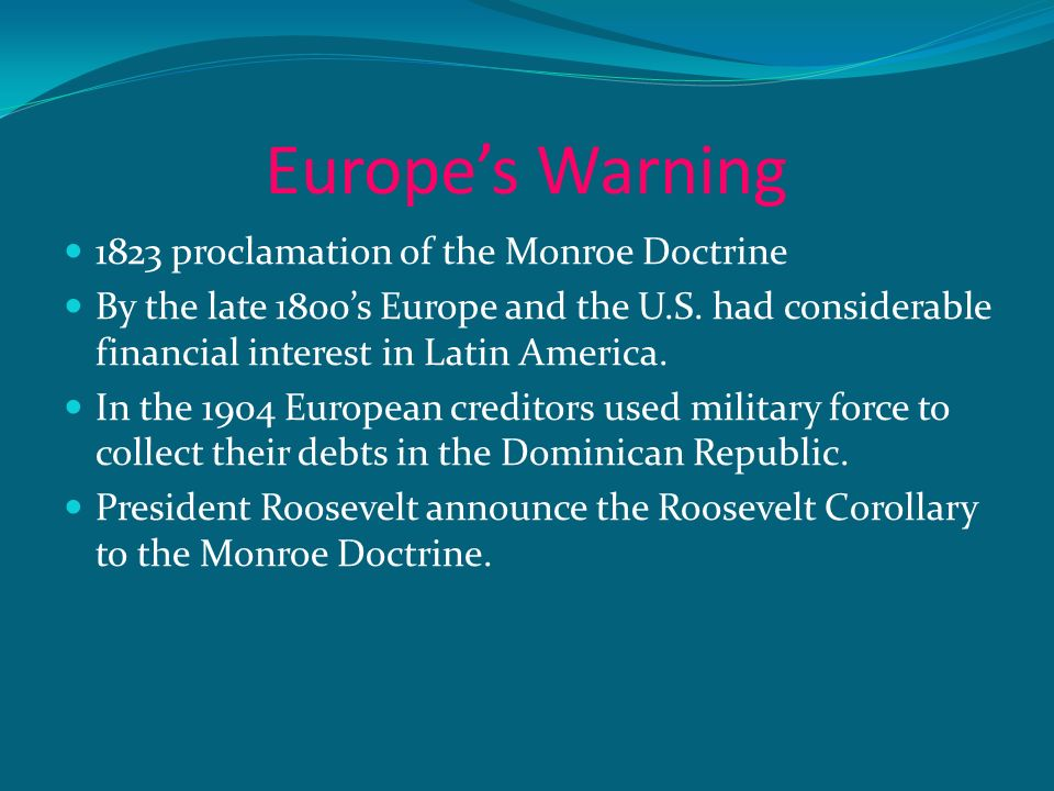 Europe's Warning 1823 proclamation of the Monroe Doctrine