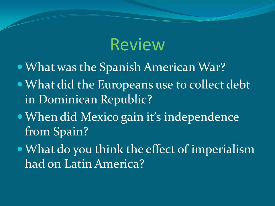 Review What was the Spanish American War
