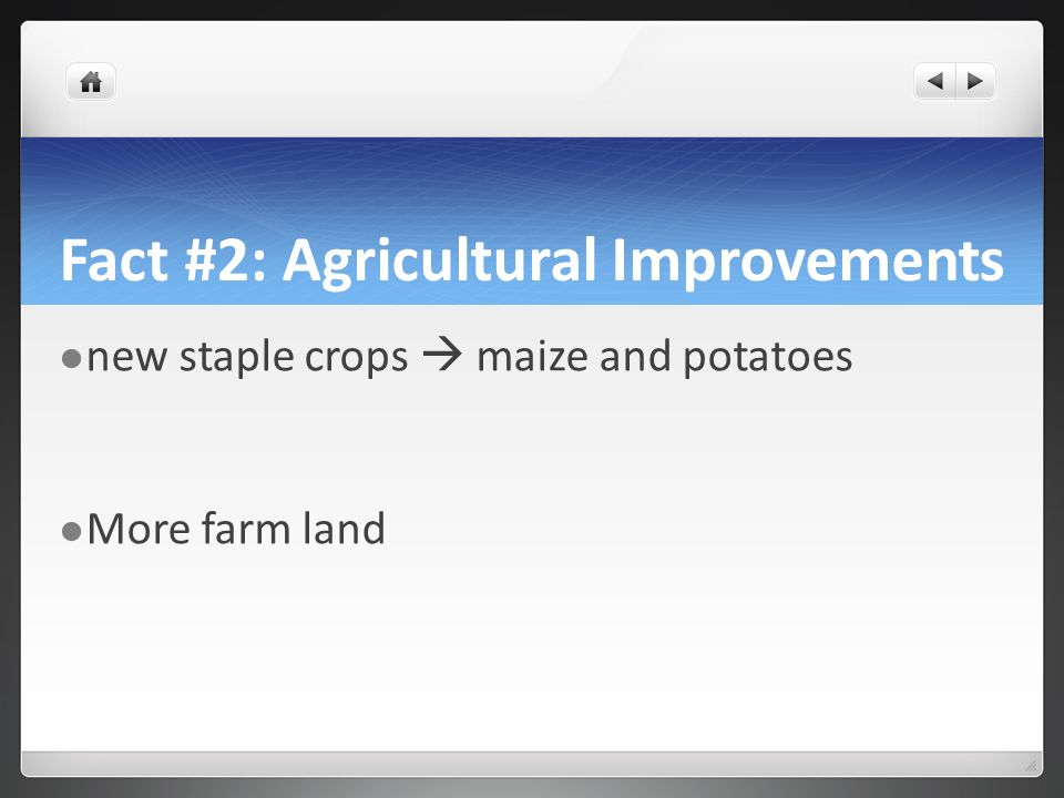 Fact #2: Agricultural Improvements