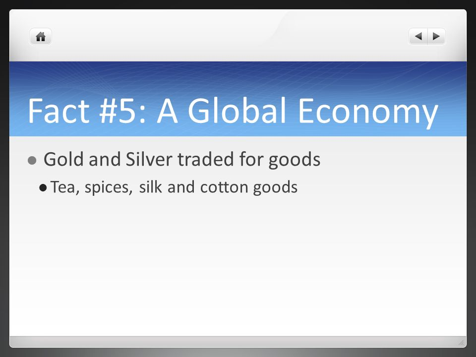 Fact #5: A Global Economy