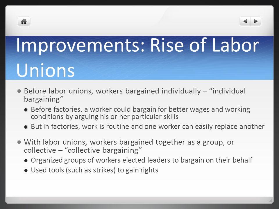 Improvements: Rise of Labor Unions