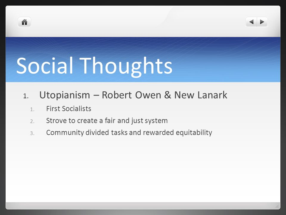Social Thoughts Utopianism – Robert Owen & New Lanark First Socialists