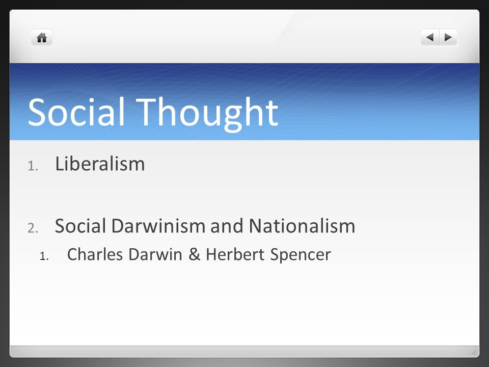 Social Thought Liberalism Social Darwinism and Nationalism