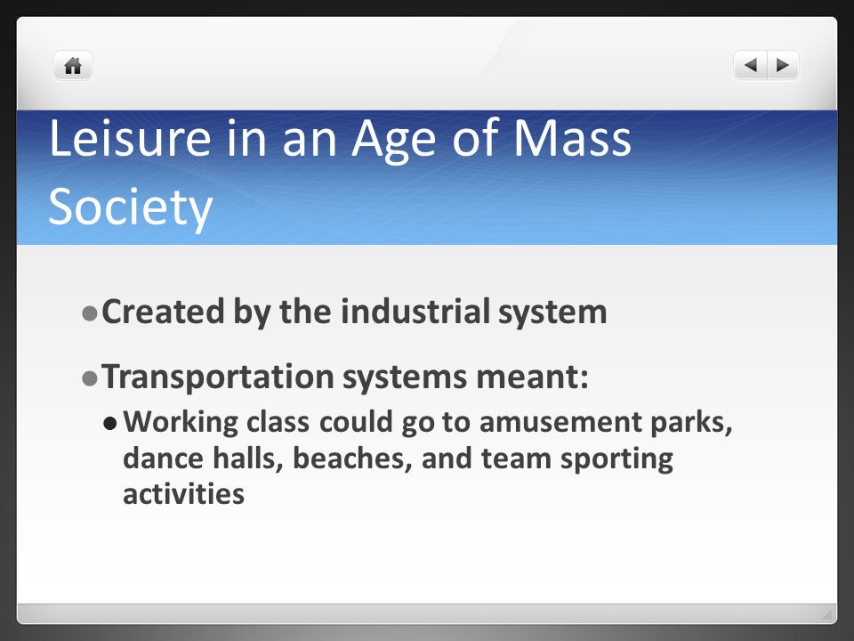 Leisure in an Age of Mass Society