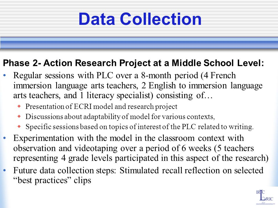 Data CollectionPhase 2- Action Research Project at a Middle School Level: