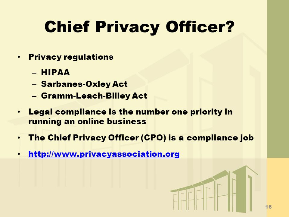 Chief Privacy Officer Privacy regulations HIPAA Sarbanes-Oxley Act