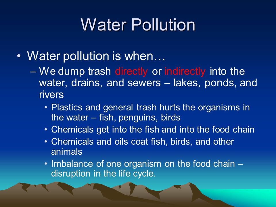 the dangers of the water cycle disruption and pollution Pollution is the introduction of harmful materials into the environmentthese harmful materials are called pollutants pollutants can be natural, such as volcanic ashthey can also be created by human activity, such as trash or runoff produced by factories pollutants damage the quality of air, water, and land.