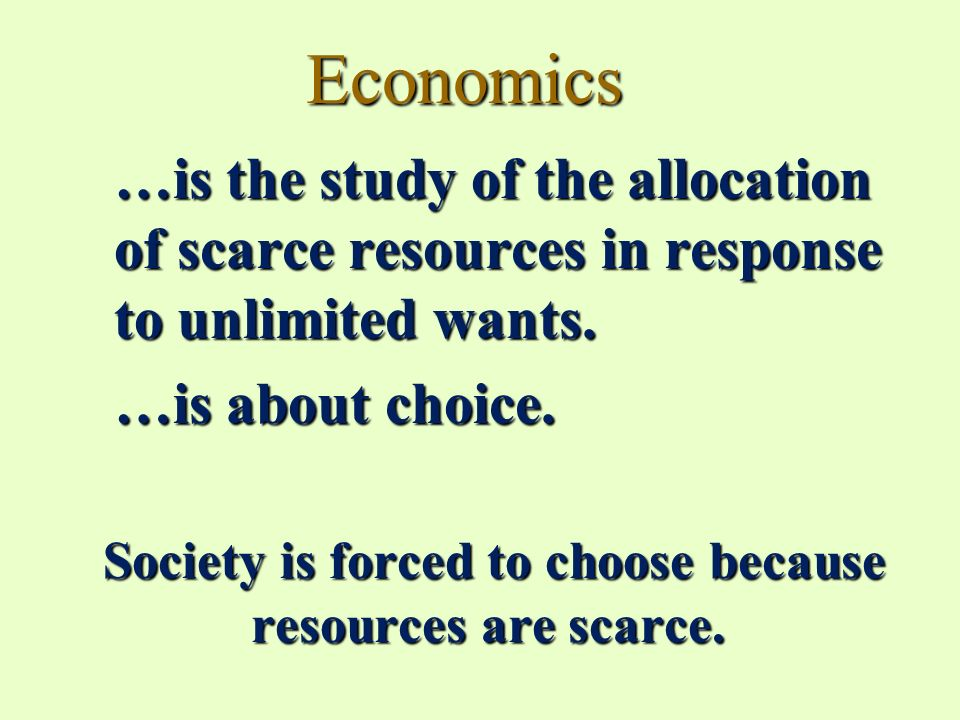 Introduction to Economics: 2. Scarce Resources & Unlimited ...