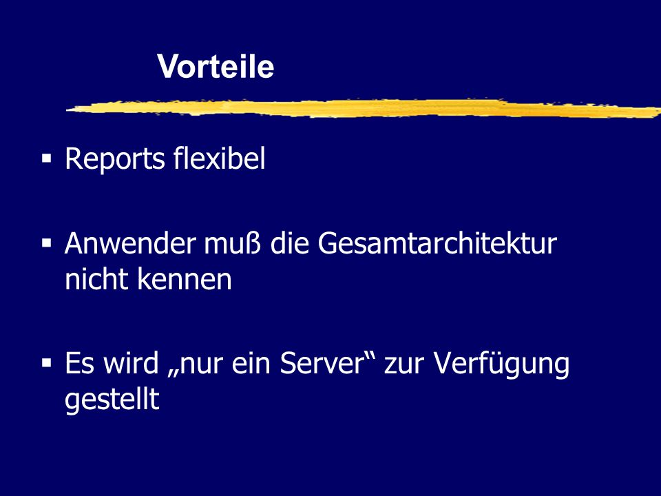 Vorteile Reports flexibel