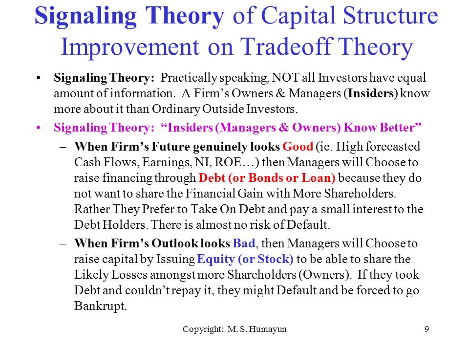 signalling theory of capital structure Capital structure decisions  fundamentals of capital structure theory ♦ the capital structure decision - firms regularly raise capital to invest in assets.