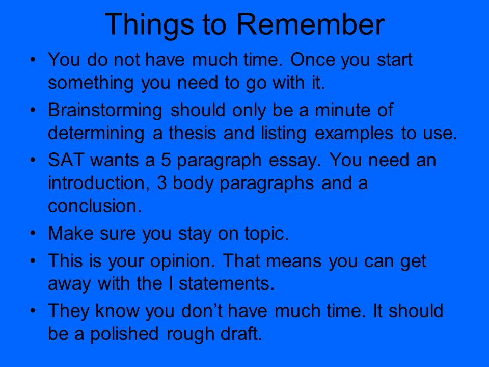 3 things - Examples To Use For Sat Essay
