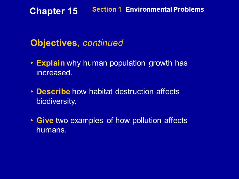pollution and human population increases As the population increases, there is an increase in the amount of pressure put on the agricultural sector farming is a major human activity that has transformed the land masses and it has become a direct route in which humans have affected the environment.