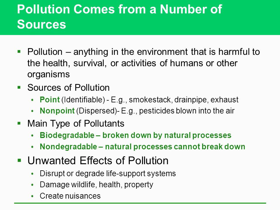 Pollution Comes from a Number of Sources