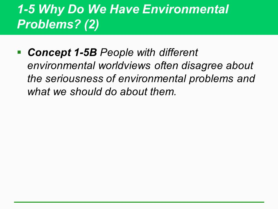 1-5 Why Do We Have Environmental Problems (2)
