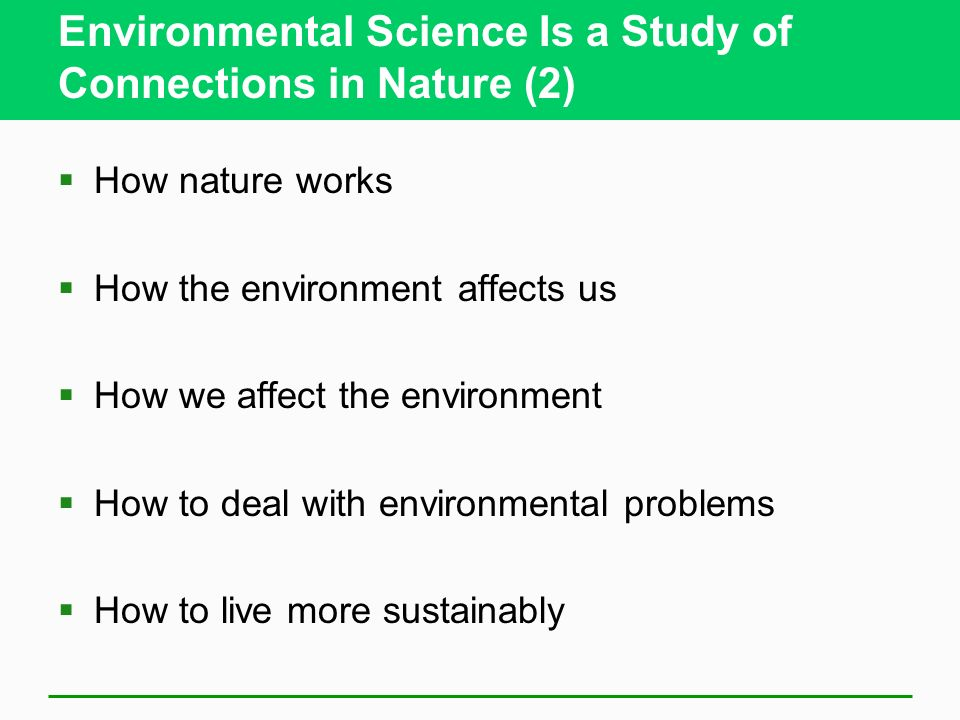 Environmental Science Is a Study of Connections in Nature (2)