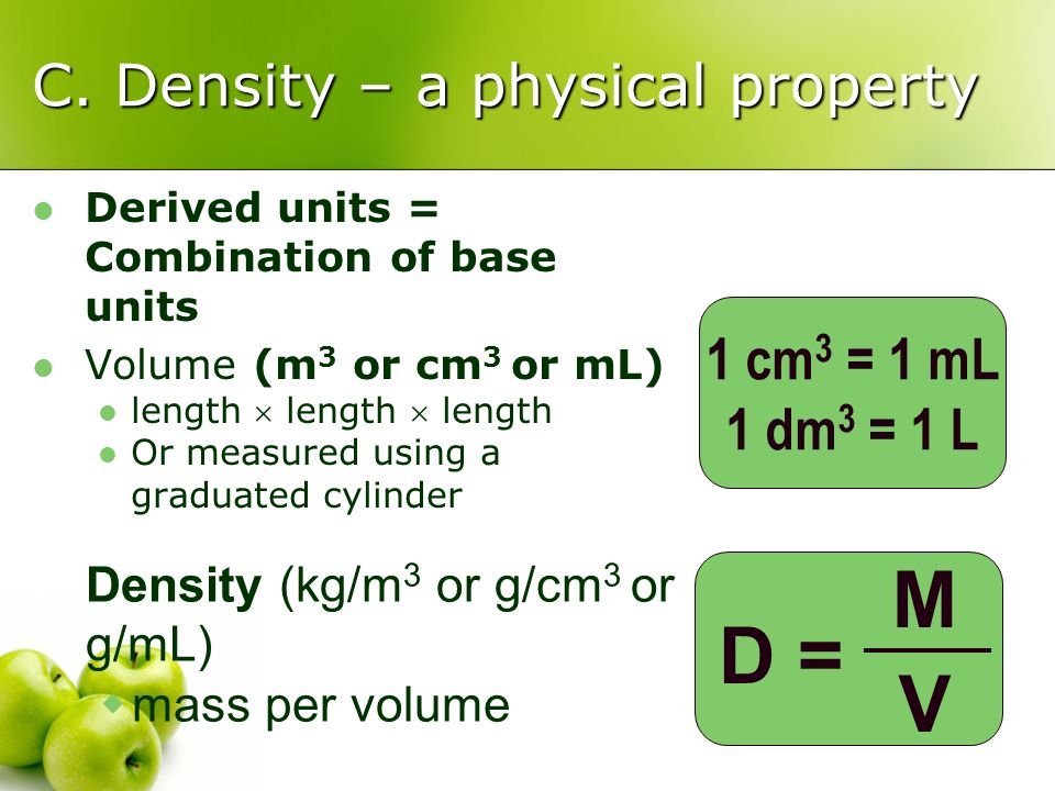 C. Density – a physical property