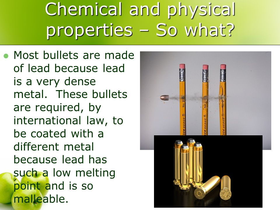 Chemical and physical properties – So what