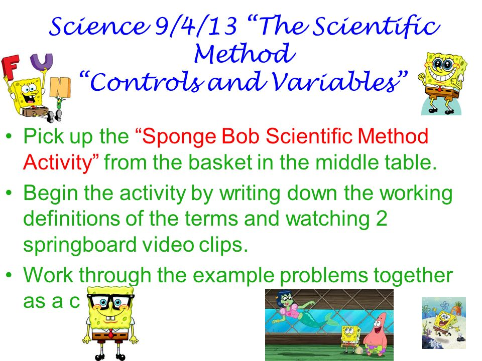 Science 9413 The Scientific Method Controls And Variables Ppt