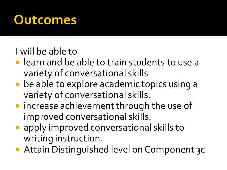 academic conversations ppt  academic conversations 2 outcomes