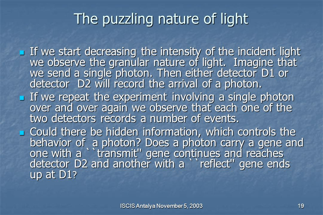 The puzzling nature of light
