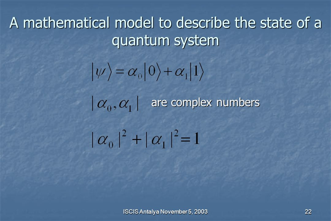 A mathematical model to describe the state of a quantum system