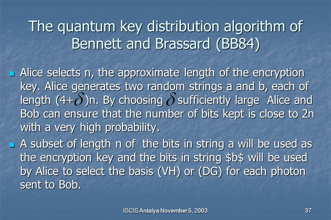 The quantum key distribution algorithm of Bennett and Brassard (BB84)