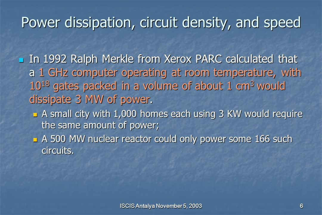 Power dissipation, circuit density, and speed