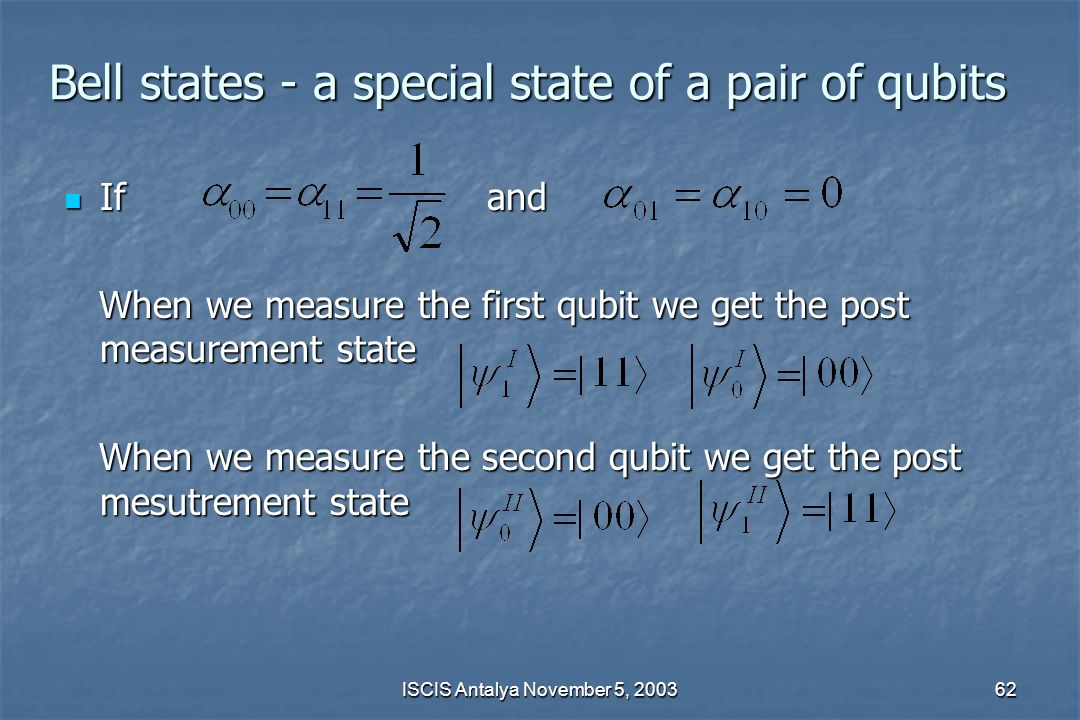 Bell states - a special state of a pair of qubits