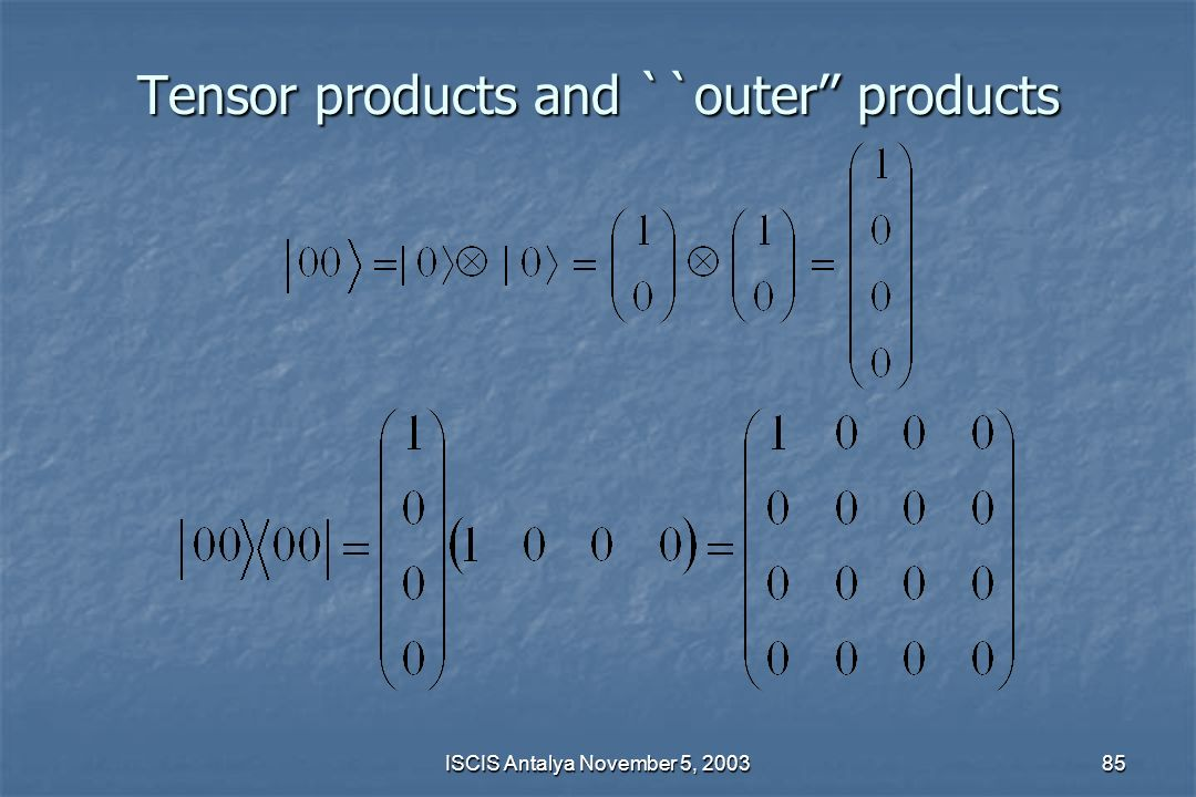 Tensor products and ``outer'' products