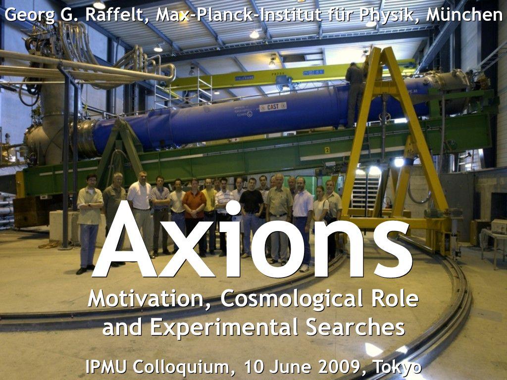 Georg G. Raffelt, Max-Planck-Institut für Physik, München