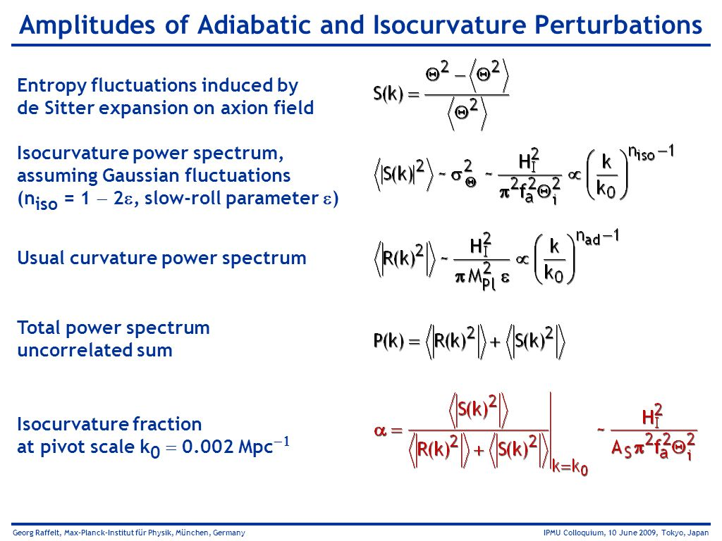 Amplitudes of Adiabatic and Isocurvature Perturbations