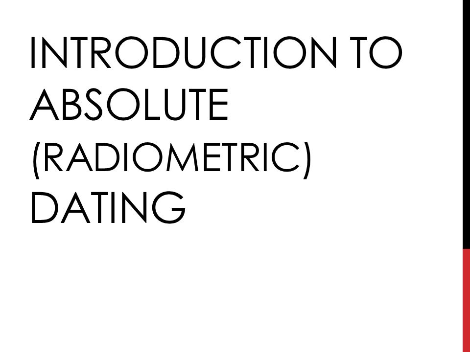what are the limitations of radiometric dating Radiometric dating is based on the decay of long-lived radioactive isotopes that occur naturally in rocks and minerals these parent isotopes decay to stable daughter isotopes at rates that can be measured experimentally and are effectively constant over time regardless of physical or chemical conditions.