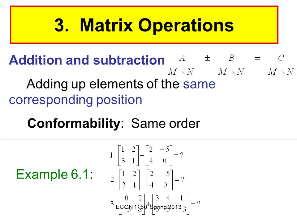 3. Matrix Operations Addition and subtraction