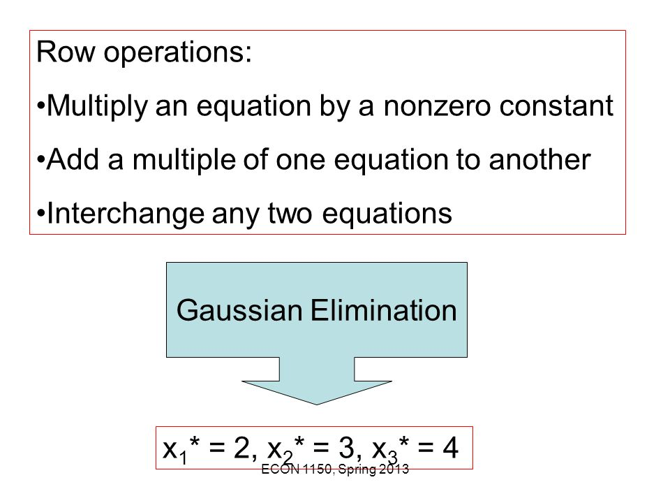 Multiply an equation by a nonzero constant