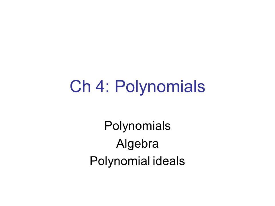 Polynomials Algebra Polynomial ideals