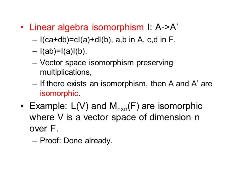 Linear algebra isomorphism I: A->A'