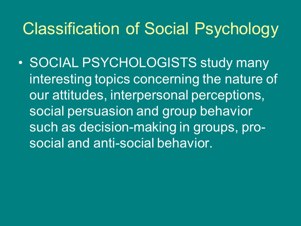 the best of both worlds of psychology and sociology ppt  classification of social psychology