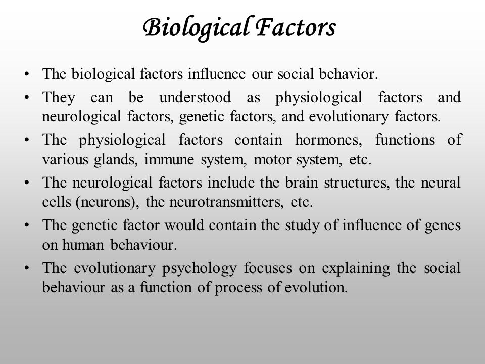 biological factors of human relationships The process of human growth and development is described  what are the biological factors that influence  me get the primary factors responsible for human.